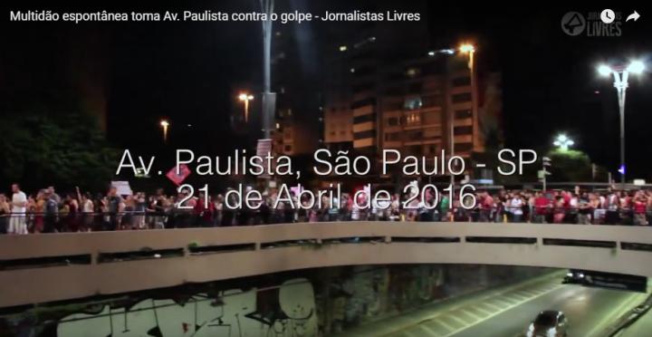 São Paulo: Multidão espontânea toma Av. Paulista contra o golpe