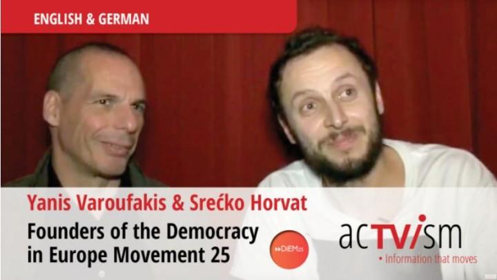Exclusive Interview with the Founders of DiEM25 – Yanis Varoufakis & Srecko Horvat