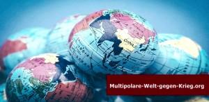 Multipolare Welt gegen Krieg