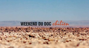 Weekend du Doc chilien