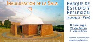 Inauguración de la Sala de meditación en el Parque de Estudio y Reflexión Ihuanco