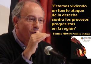«Algunos gobiernos progresistas durmieron con el enemigo» Tomás Hirsch