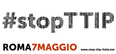 7 maggio: tutti in piazza contro il TTIP