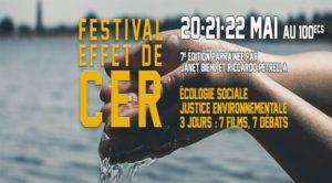 «Effet de CER»: le festival du cinéma, de l'écologie et des résistances
