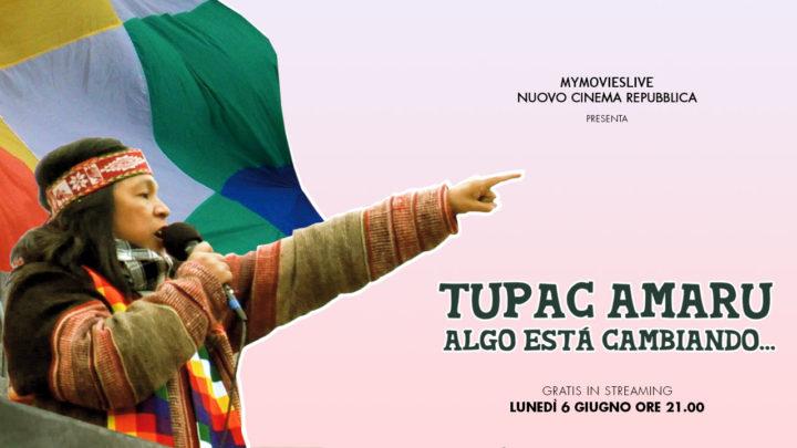 Tupac Amaru – Algo está cambiando su MYMovies