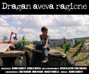 """Proiezione docufilm """"Dragan aveva ragione"""" – 7 luglio 2016"""
