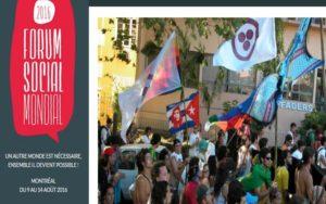 Forum social mondial (FSM) 2016 : Un autre monde est possible !