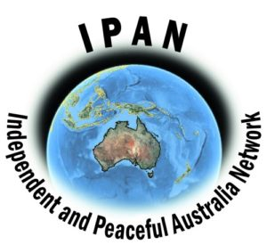 IPAN – The Independent and Peaceful Australia Network