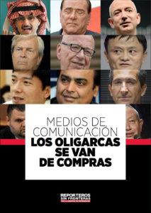 Oligarcas sin fronteras: quiénes dominan la comunicación