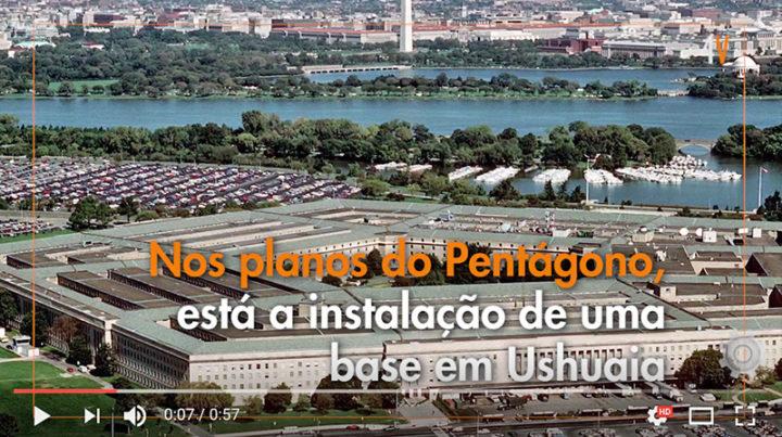 Pentagono quer instalar bases em Ushuaia e na Triplice Fronteira
