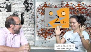 Lina Montoya on Face 2 Face