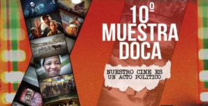 Comienza hoy la Muestra DOCA 2016: «Nuestro cine es un acto político»