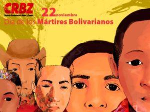 Día de los mártires bolivarianos: en sus nombres hay un camino
