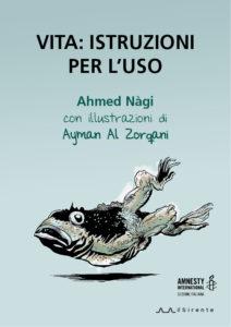 Sospesa la condanna a due anni dello scrittore egiziano Ahmed Nàgi