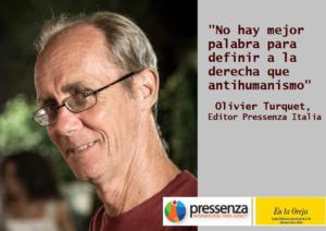 """Olivier Turquet: """"Não há melhor palavra para definir a direita que anti-humanismo"""""""