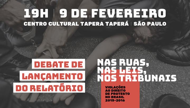 Criminalização do direito de protesto é tema de debate em São Paulo