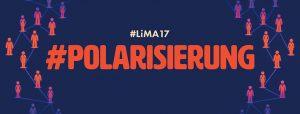 #LiMA17: Es kracht auf allen Ebenen – sozial, politisch, emotional…