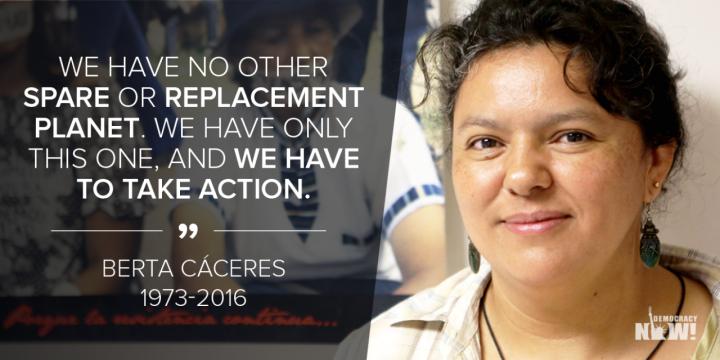 Honduras: Berta ist nicht gestorben, sie hat sich multipliziert
