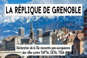La Réplique de Grenoble : déclaration des collectivités européennes Hors TAFTA-CETA