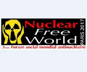 Le  FSM anti-nucléaire s'est réuni à Paris : Un autre monde est nécessaire, ensemble il devient possible !