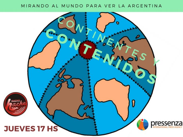 Continentes y contenidos con Jorge Mantilla desde Venezuela y Luis D'Elía