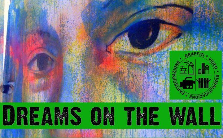 """I graffiti di """"Dreams on the wall"""" ultima tappa: inaugurazioni e meeting itineranti"""