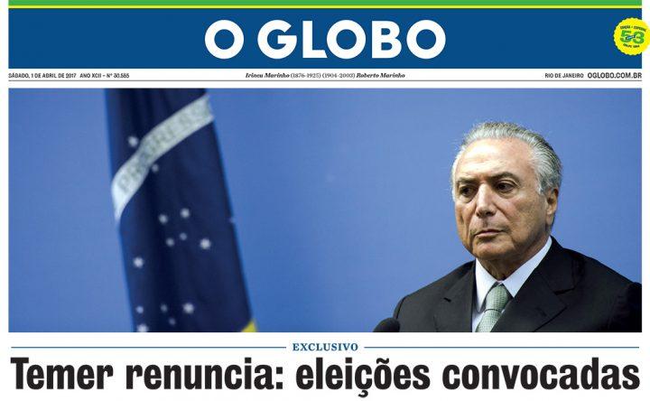 Sátira: edición falsa de O Globo circula por San Pablo y anuncia renuncia de Temer
