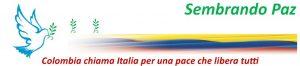 Sembrando Paz:  Colombia chiama Italia per una pace che libera tutti