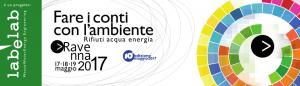 """Dieci anni di """"Fare i conti con l'Ambiente"""": grande successo per Ravenna2017!"""