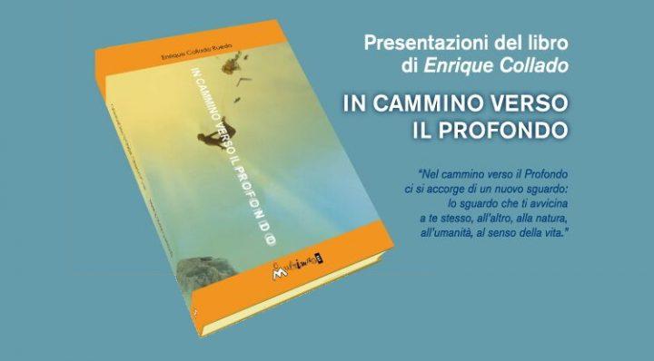 Tour italiano di presentazione del libro: in cammino verso il Profondo