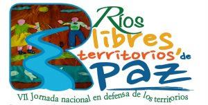 Ríos Vivos en Colombia: un movimiento que cuestiona el beneficio de las grandes represas hidroeléctricas