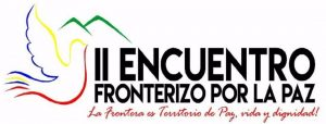San Cristóbal recibe al II Encuentro Fronterizo por la Paz