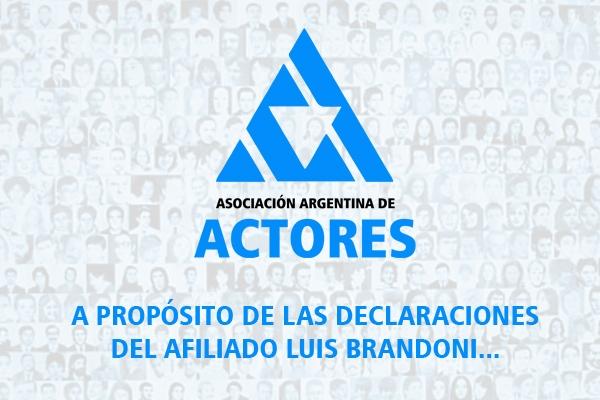 A propósito de las declaraciones del afiliado Luis Brandoni…