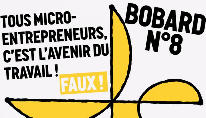 « Petit guide de résistance à la loi Travail XXL » : [9/9] Tous micro-entrepreneurs, c'est l'avenir du travail !