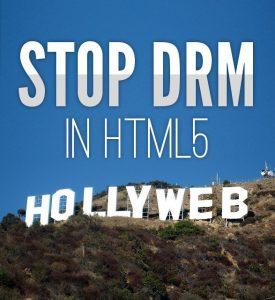 Πλήγμα ενάντια στην ελευθερία των χρηστών: Το W3C προχώρησε στην υιοθέτηση του DRM