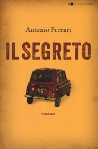 """""""Il segreto"""" di Antonio Ferrari: arriva dopo 35 anni il romanzo censurato sul caso Moro"""