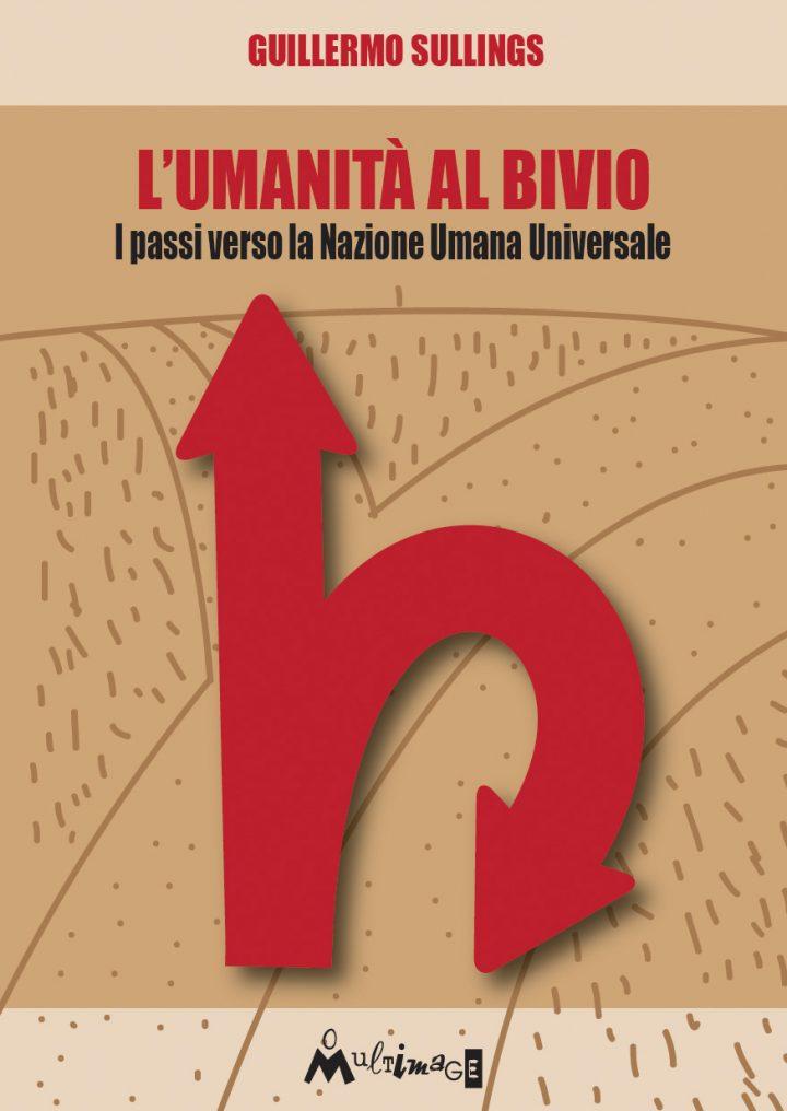 """""""Encrucijada y futuro del ser humano. Los pasos hacia la Nación Humana Universal"""": mañana en Roma comienza la gira de Guillermo Sullings en Italia"""