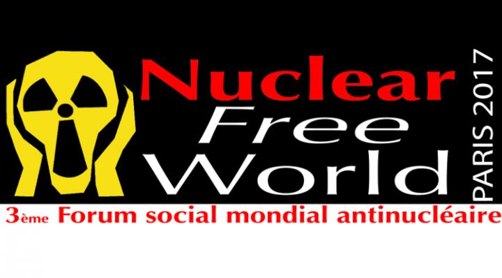Foro Social Mundial contra la Nuclearización, París 2-4 de noviembre de 2017