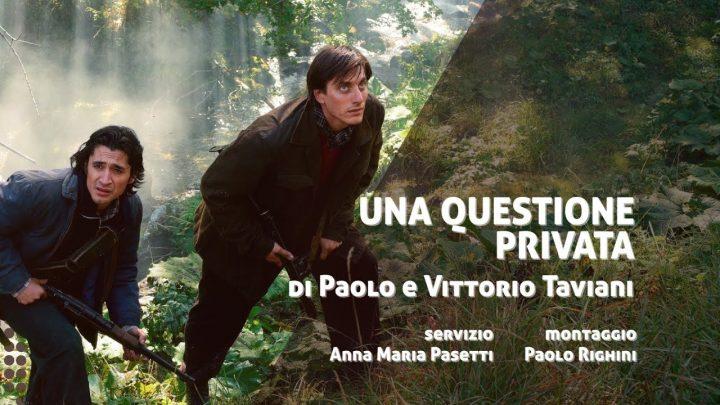 """""""Una questione privata"""", il labile confine tra lotta sociale e cuore"""