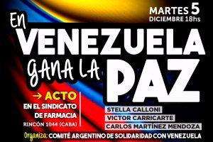 «En Venezuela gana la Paz y la Vida» Carta del Comité Argentino de Solidaridad con Venezuela
