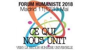 Madrid accueille le Forum Humaniste Européen les 11, 12 et 13 mai 2018
