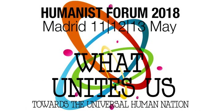 Madrid ospiterà il Forum umanista europeo l'11, 12 e 13 maggio 2018