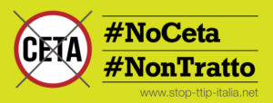 #NoCETA o non vi votiamo