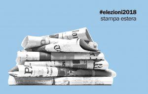 Elezioni, stampa estera: vincono i populisti e l'instabilità