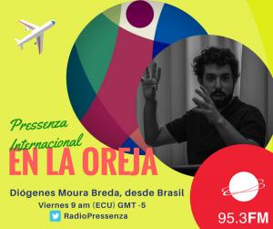 «Ya no tenemos garantizado el mínimo proceso democrático en Brasil» Diógenes Moura Breda