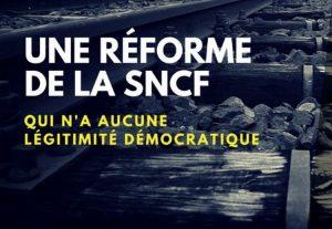 Une réforme de la SNCF qui n'a aucune légitimité démocratique