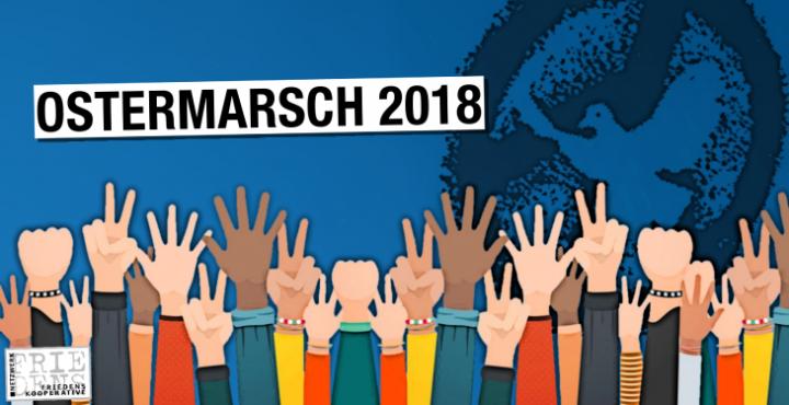 Ostermarsch 2018 – Aktionen in mehr als 100 Städten