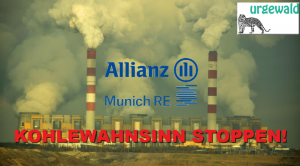 Protestaktion gegen Allianz & Munich Re am 25.04.: Kohle-Wahnsinn stoppen!