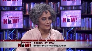 Writer Arundhati Roy on impunity for rape in India & how violence is used as a tool of the State