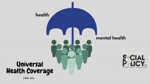 Cobertura universal de salud: enfoque equitativo para la salud física y mental